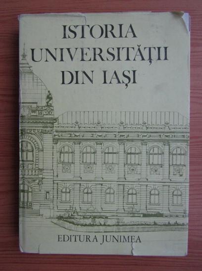 Anticariat: Istoria Universitatii din Iasi