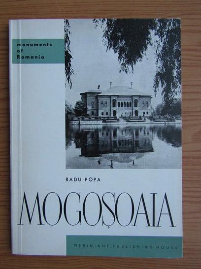 Anticariat: Radu Popa - Monuments of Romania. Mogosoaia