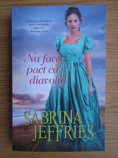 Anticariat: Sabrina Jeffries - Nu face pact cu diavolul