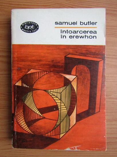 Anticariat: Samuel Butler - Intoarcerea in Erewhon