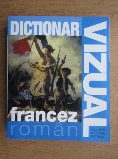 Anticariat: Dictionar vizual francez-roman