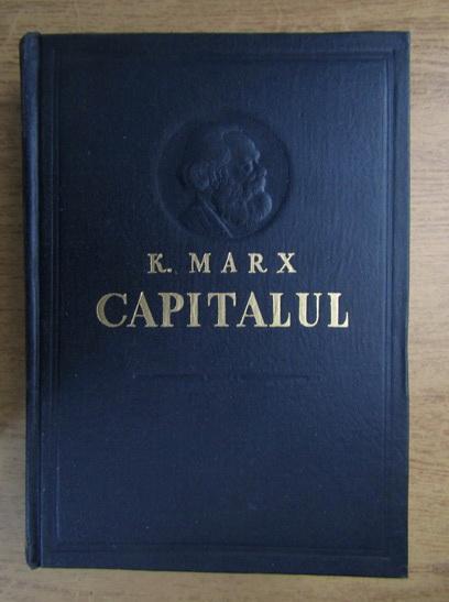 Anticariat: Karl Marx - Capitalul (volumul 1)