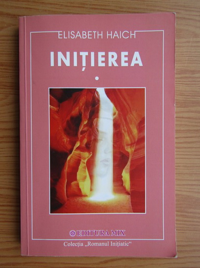 Anticariat: Elisabeth Haich - Initierea