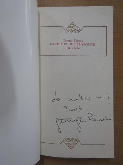 Anticariat: George Tarnea - Cartea cu iubiri secrete, 183 de sonete (cu autograful autorului)