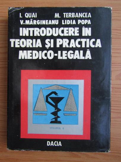 Anticariat: I. Quai - Introducere in teoria si practica medico-legala (volumul 2)