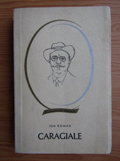 Anticariat: Ion Roman - Caragiale