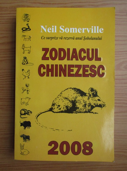 Anticariat: Neil Somerville - Zodiacul chinezesc 2008
