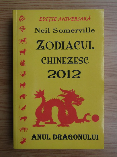 Anticariat: Neil Somerville - Zodiacul chinezesc
