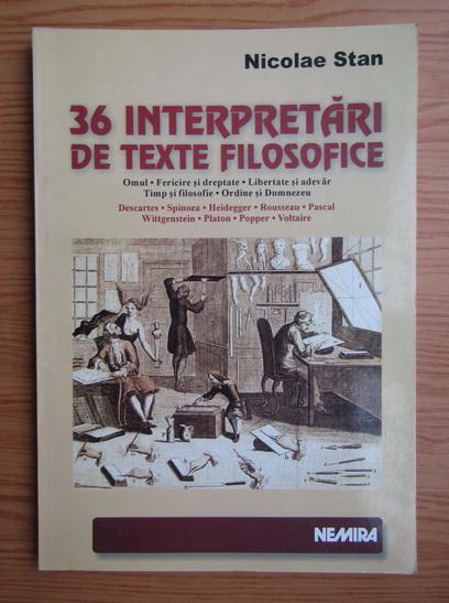 Anticariat: Nicolae Stan - 36 interpretari de texte filosofice