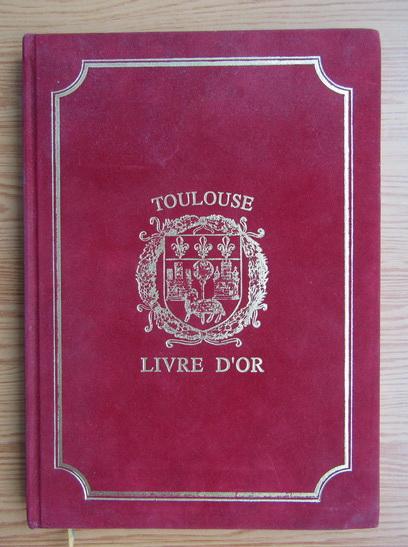 Anticariat: Toulouse livre d'or