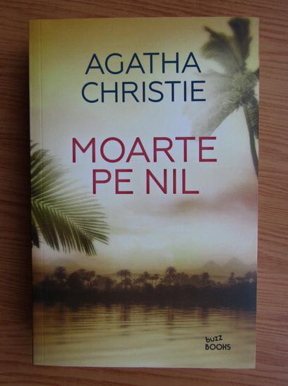 Anticariat: Agatha Christie - Moarte pe Nil