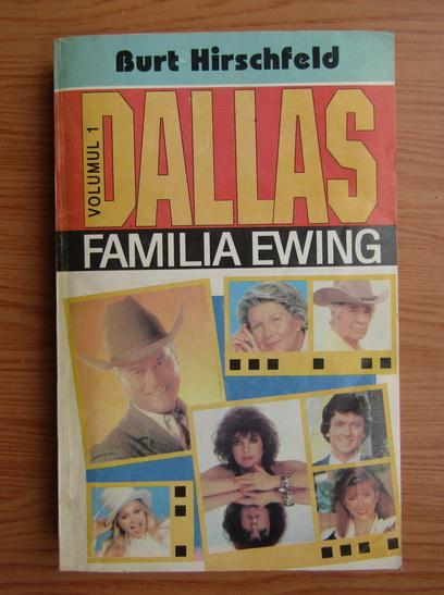 Anticariat: Burt Hirschfeld - Familia Ewing (volumul 1)