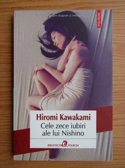 Anticariat: Hiromi Kawakami - Cele zece iubiri ale lui Nishino