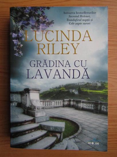 Anticariat: Lucinda Riley - Gradina cu lavanda