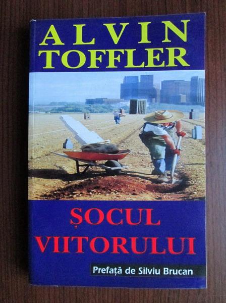 Anticariat: Alvin Toffler - Socul viitorului
