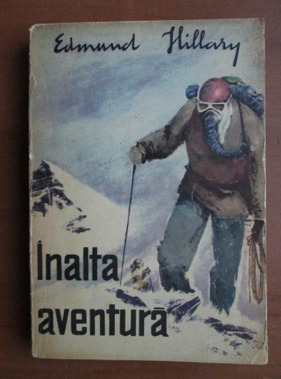 Anticariat: Edmund Hillary - Inalta aventura