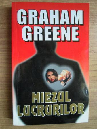 Anticariat: Graham Greene - Miezul lucrurilor