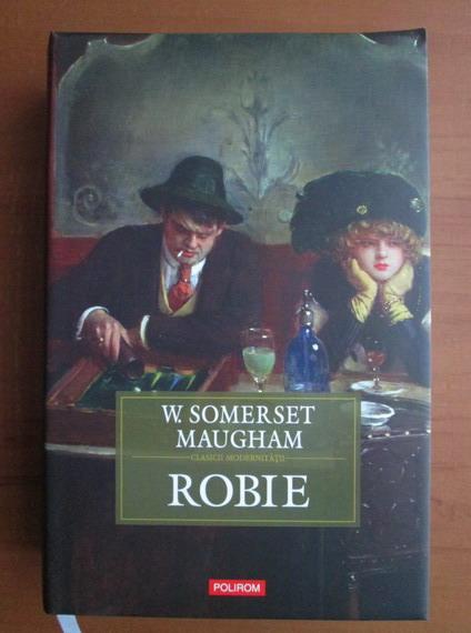Anticariat: W. Somerset Maugham - Robie