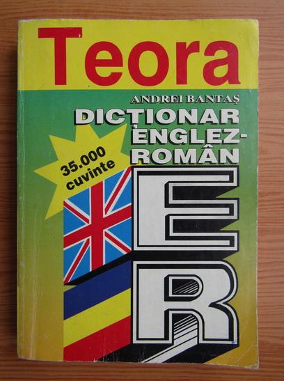 Anticariat: Andrei Bantas - Dictionar englez-roman. 35000 cuvinte