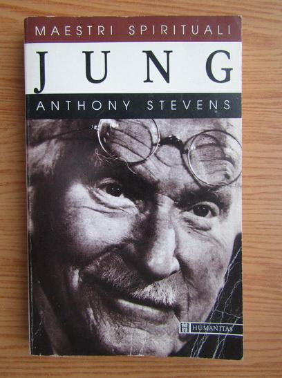 Anticariat: Anthony Stevens - Jung