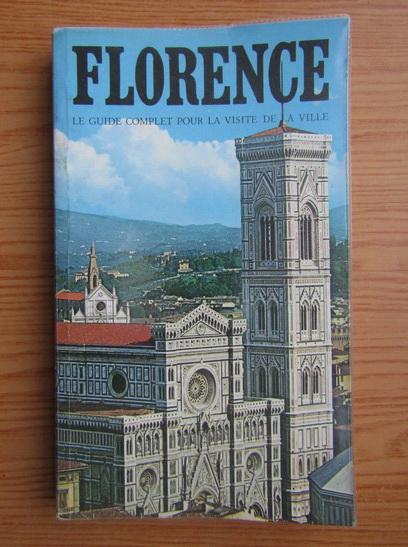 Anticariat: Edoardo Bonechi - Florence. Le guide complet pour la visite de la ville