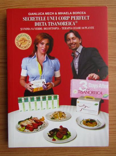 Anticariat: Gianluca Mech - Secretele unui corp perfect. Dieta Tisanoreica