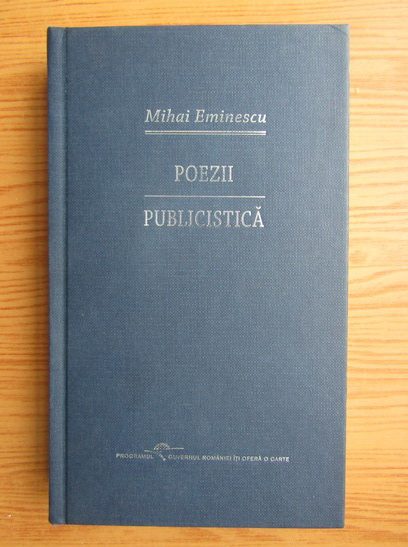 Anticariat: Mihai Eminescu - Poezii. Publicistica