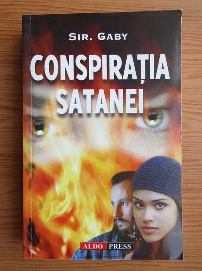 Anticariat: Sir. Gaby - Conspiratia Satanei