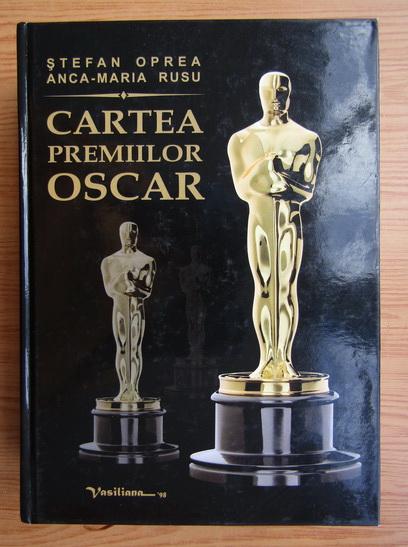 Anticariat: Stefan Oprea - Cartea Premiilor Oscar