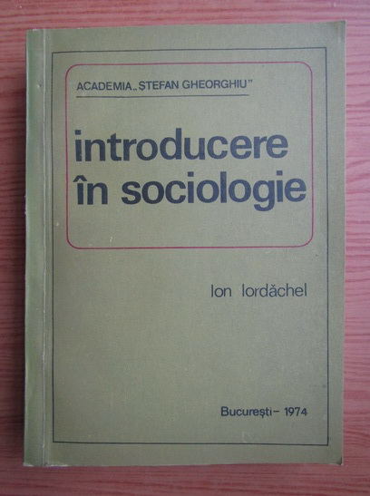 Anticariat: Ion Iordachel - Introducere in sociologie