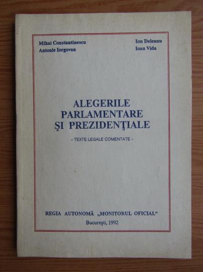 Anticariat: Mihai Constantinescu - Alegerile parlamentare si prezidentiale