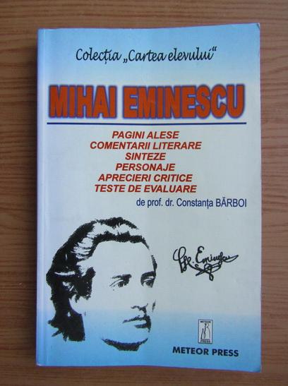 Anticariat: Constanta Barboi - Mihai Eminescu, pagini alese si comentarii