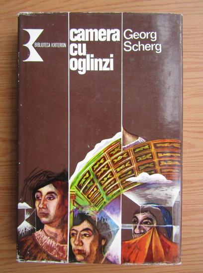 Anticariat: Georg Scherg - Camera cu oglinzi