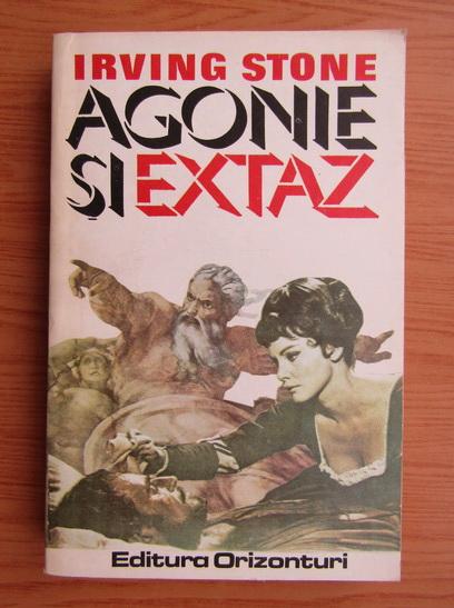 Anticariat: Irving Stone - Agonie si extaz (volumul 1)
