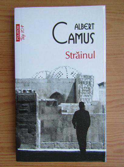 Anticariat: Albert Camus - Strainul (Top 10+)