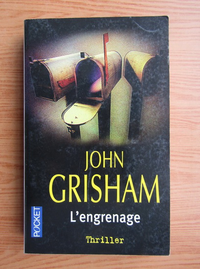 Anticariat: John Grisham - L'engrenage