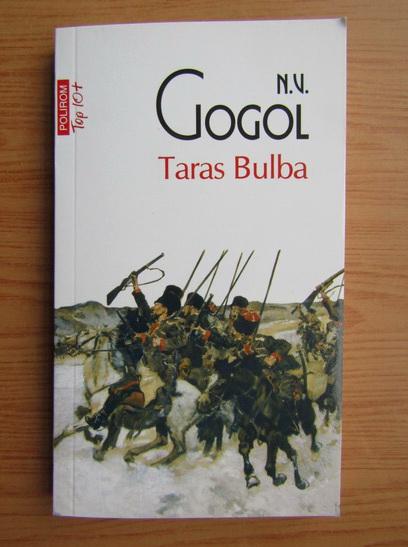 Anticariat: N. V. Gogol - Taras Bulba (Top 10+)