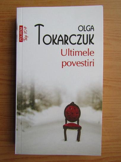 Anticariat: Olga Tokarczuk - Ultimele povestiri (Top 10+)