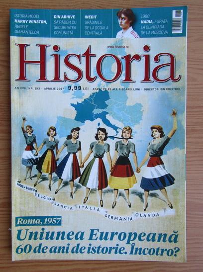 Anticariat: Revista Historia, anul XVII, nr. 183, aprilie 2017