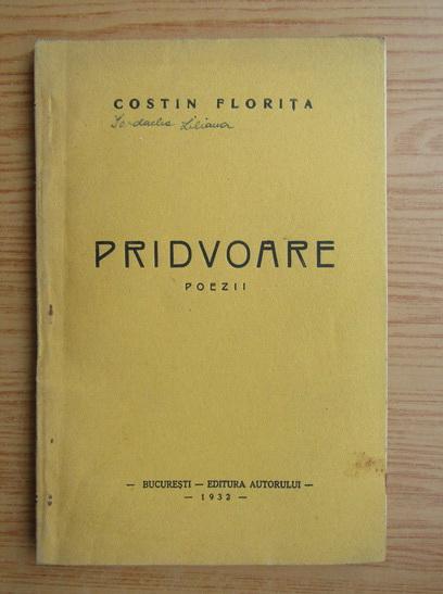 Anticariat: Costin Florita - Pridvoare (1932)