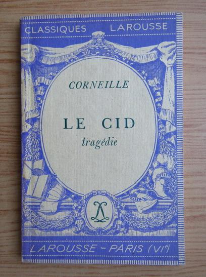 Anticariat: Corneille - Le cid, tragedie (1936)