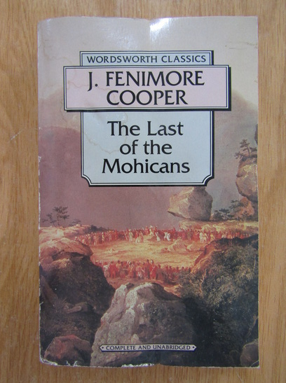 Anticariat: James Fenimore Cooper - The last of the mohicans