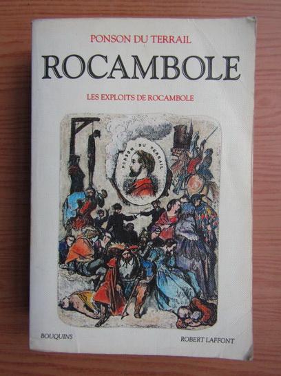 Anticariat: Ponson du Terrail - Rocambole, volumul 1. Les exploits de Rocambole