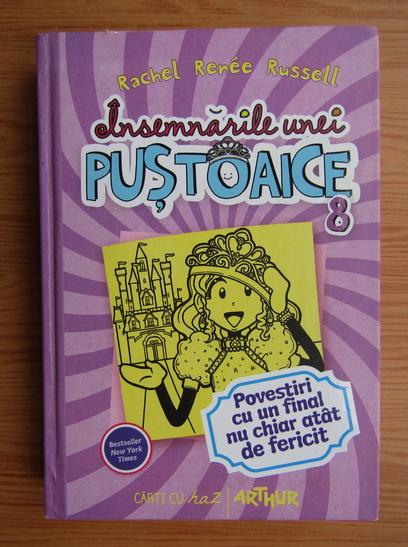 Anticariat: Rachel Renee Russell - Insemnarile unei pustoaice (volumul 8)