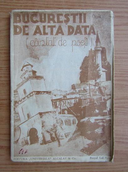 Anticariat: Gh. Cardas - Bucurestii de alta data, cantat de poeti (1936)