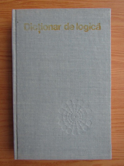 Anticariat: Gheorghe Enescu - Dictionar de logica