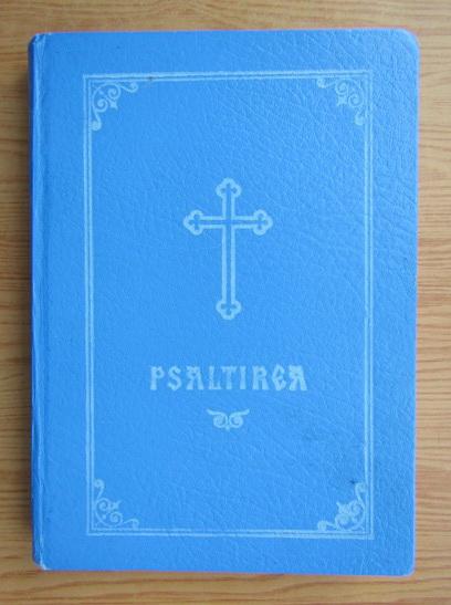 Anticariat: Teoctist - Psaltirea Proorocului si Imparatului David