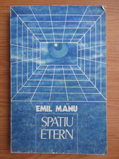 Anticariat: Emil Manu - Spatiu etern