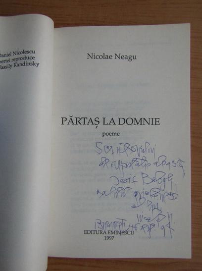 Anticariat: Nicolae Neagu - Partas la domnie (cu autograful autorului)
