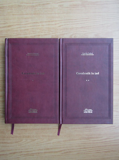 Anticariat: Vintila Corbul - Cavalcada in iad (2 volume)